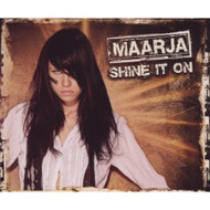 Shine It On Single-Cd By Maarja On Audio CD Album - DD604583