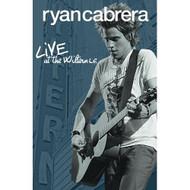 Ryan Cabrera Live At The Wiltern On DVD - DD604983