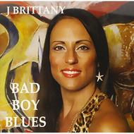 Bad Boy Blues By J Brittany On Audio CD Album 2013 - DD605629