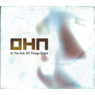 In The End All Things Begin By Ohn On Audio CD Album - DD614269