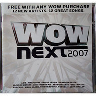 WoW Next 2007 By Various On Audio CD Album - DD614515