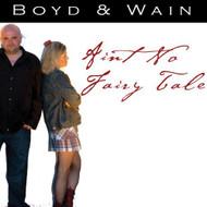 Ain't No Fairy Tale By Boyd & Wain Katy Boyd Performer On Audio CD - DD614788