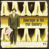 American In The 21ST Century By Al-N On Audio CD Album - DD615522