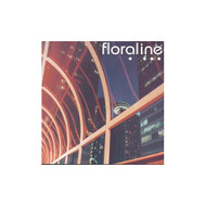 Floraline By Floraline On Audio CD Album 1999 - DD615587