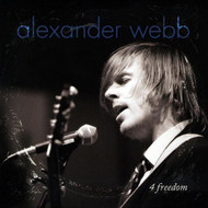 4 Freedom By Alexander Webb On Audio CD Album 2009 - DD615968