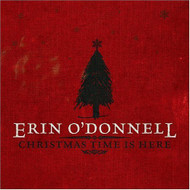 Christmas Time Is Here By Erin O'Donnell On Audio CD Album 2004 - DD616010