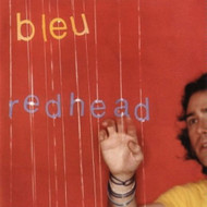 Redhead 13 Tracks By Bleu On Audio CD Album - DD616545
