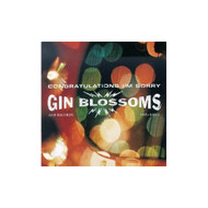 Congratulations I'm Sorry By Gin Blossoms On Audio CD Album 1996 - DD616755