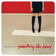 Something Like Blood By Meridene On Audio CD Album 2010 - DD616901