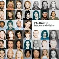 Heroes & Villains By Paloalto On Audio CD Album 2003 - DD617017