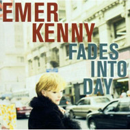 Fades Into Day By Emer Kenny On Audio CD Album 2001 - DD618018