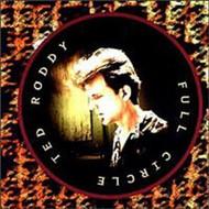 Full Circle By Ted Roddy On Audio CD Album 1995 - DD618186