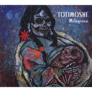 Milagrosa By Totimoshi On Audio CD Album 2008 - DD618430
