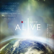 Love Come Alive By Love Come Alive On Audio CD Album 2012 - DD618838