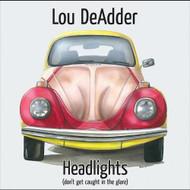 Headlights By Lou Deadder On Audio CD Album 2011 - DD618863