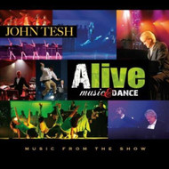 Alive: Music & Dance Album by John Tesh On Audio CD - DD620115