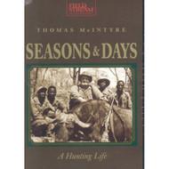 Seasons & Days: A Hunting Life On DVD - DD620957