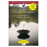 About Schmidt By Begley Louis Guidall George Narrator On Audio - DD621663