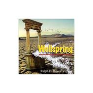 Wellspring By Ralph E Hayes Performer On Audio CD Album 2000 - DD621808