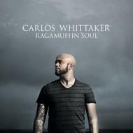 Ragamuffin Soul By Carlos Whittaker On Audio CD Album 2010 - DD621820