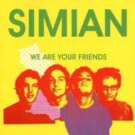 We Are Your Friends By Simian On Audio CD Album 2002 - DD622246