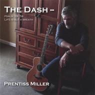 Dash By Prentiss Miller On Audio CD Album 2008 - DD622424