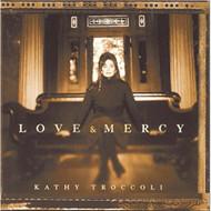 Love And Mercy By Kathy Troccoli On Audio CD Album 1997 - DD623183