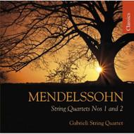 Mendelssohn: String Quartets Nos 1 & 2 By Felix Mendelssohn Composer - DD625161