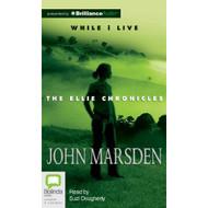 While I Live Ellie Chronicles By Marsden John Dougherty Suzi Reader On - DD625655