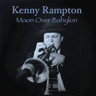 Moon Over Babylon By Kenny Rampton On Audio CD Album 2013 - DD625806