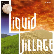 All At Once By Liquid Village On Audio CD Album 2005 - DD626270