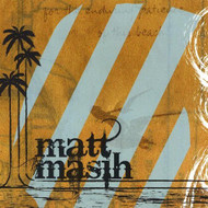 Matt Masih By Matt Masih On Audio CD Album 2008 - DD626786