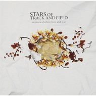 Centuries Before Love & War By Stars Of Track & Field On Audio CD - DD626831