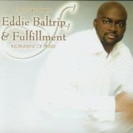 Instrument Of Praise By Eddie Baltrip & Fulfillment On Audio CD Album  - DD633099