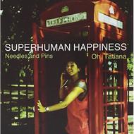 "Needles & Pins""/oh Tatiana By Superhuman Happiness On Vinyl Record - DD637197"