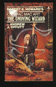 The Undying Wizard by Andrew J. Offutt Book - E002267