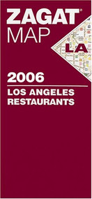 2006 Los Angeles Restaurants Map (Zagat Map: Los Angeles) - E022769
