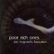 Joe Maynard's Favorites By Poor Rich Ones On Audio CD 2003 - E137911