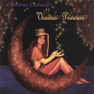 Voodoo Princess On Audio CD Album 2007 by Christina Linhardt - E30042