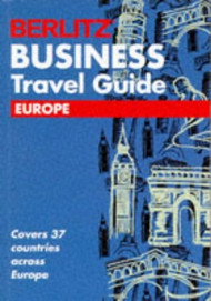 Berlitz Business Travel Guide Europe European Guides - E32484