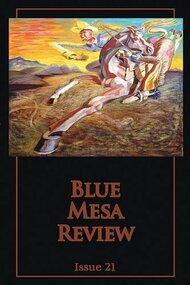 Blue Mesa Review #20 And 21 Paperback by Editor-Skye Pratt Book - E34943