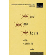 Red Ant House: Stories Paperback by Cummins  Ann Book - E439164
