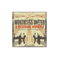 A Nation Under Worthless United Album 2003 by Worthless United On - E449418