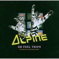 On Feel Trips Alpine Album Import 2006 by Alpine On Audio CD - E452102