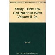 Study Guide T/A Civilization In West Volume II 2E Paperback by Bishoff - E45669