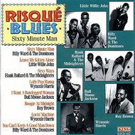 Risque Blues 60 Minute Man By Risque Blues 60 Minute M - E480204