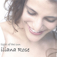 Light Of The Sun By Iliana Rose Latin On Audio CD - E480260