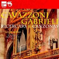 Gabrieli & Cabazzoni: Ricercars & Canzonas By Sergio De Pieri Gabrieli - E504672