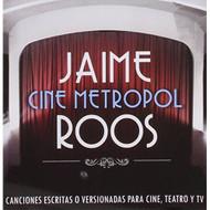 Cine Metropol By Roos Jaime On Audio CD World Music - E505509