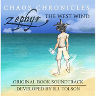 Zephyr The West Wind Original Book Soundtrack By Rj Tolson On Audio CD - E508656